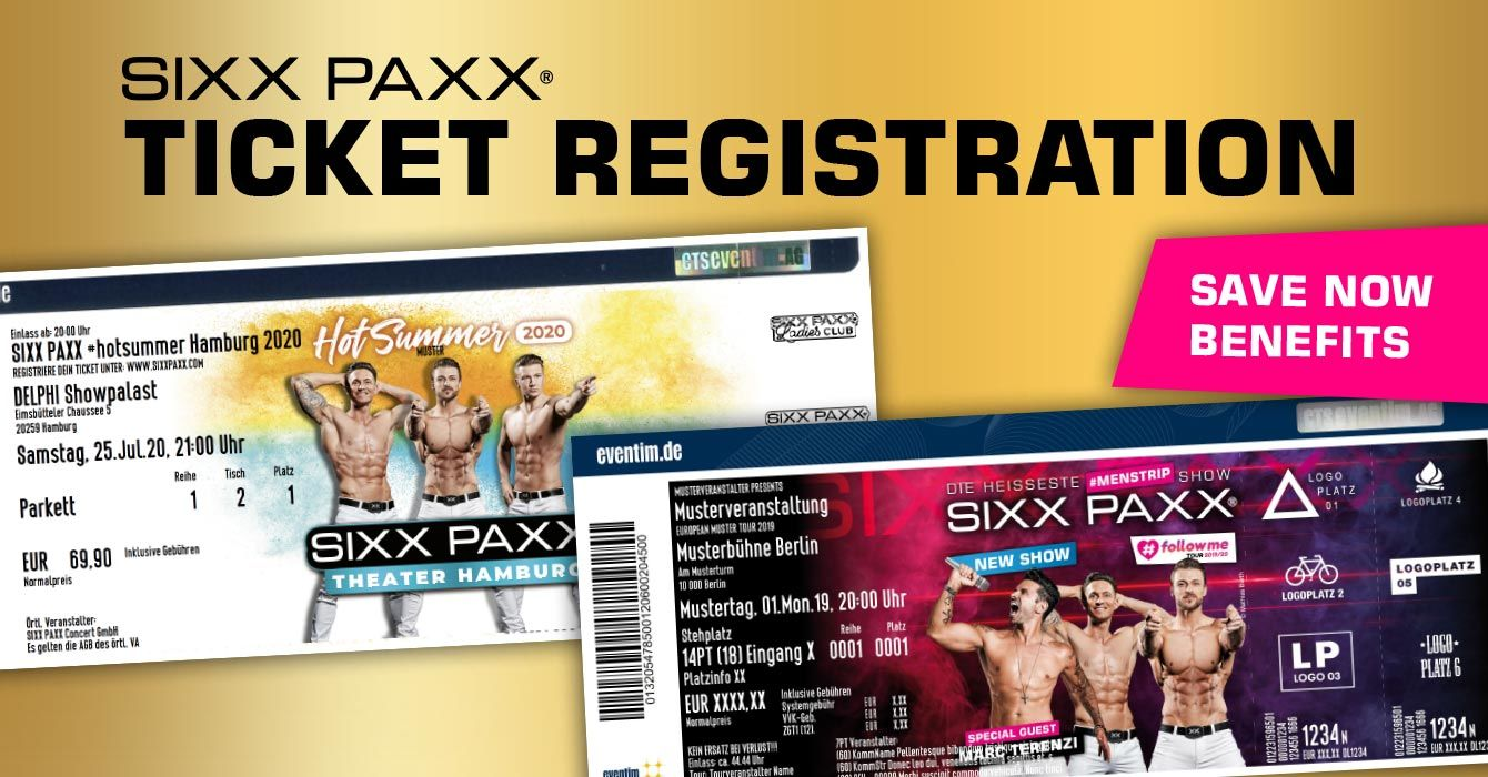 SIXX PAXX TICKET REGISTRATION