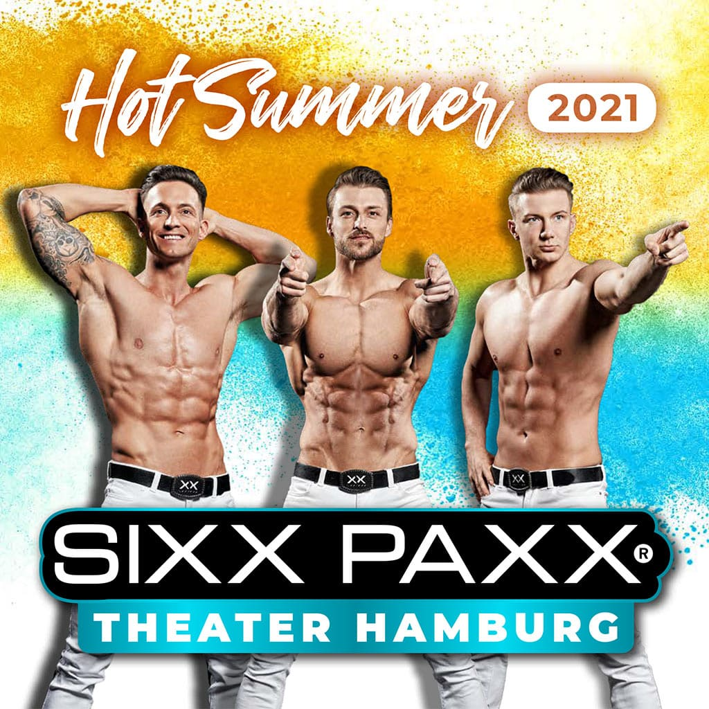 SIXX PAXX THEATER HAMBURG 2021